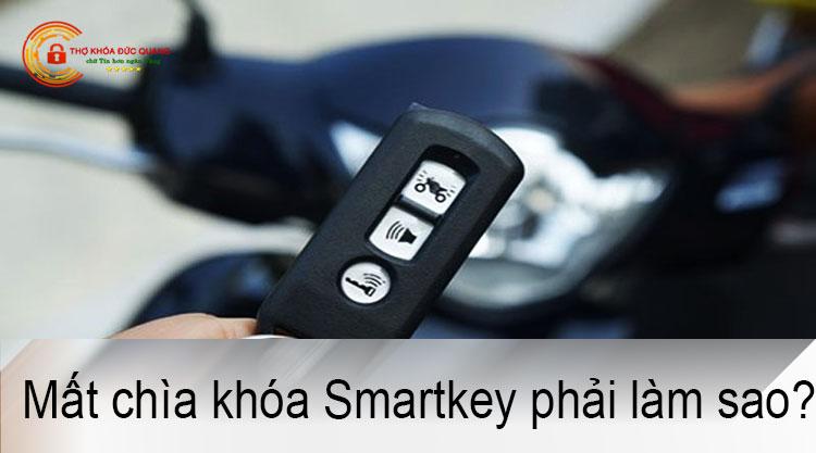 Mất chìa khóa Smartkey phải làm sao?